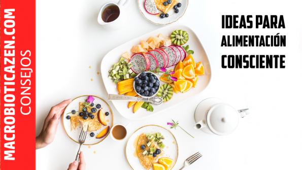 Ideas alimentacion saludable consciente macrobiotica zen