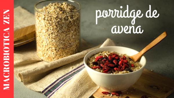 porridge de avena macrobiotica zen
