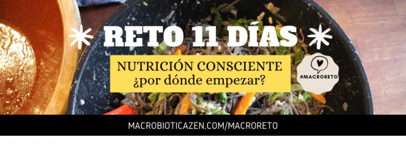 MACRO RETO NUTRICION MACROBIOTICA CONSCIENTE